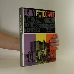 náhled knihy - Dějiny fotografie v obrazech od nejstarších dob k dnešku