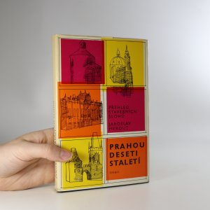 náhled knihy - Prahou deseti staletí. Přehled stavebních slohů