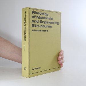 náhled knihy - Rheology of Materials and Engineering Structures