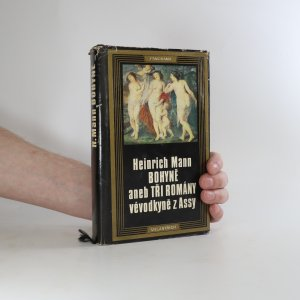 náhled knihy - Bohyně, aneb, Tři romány vévodkyně z Assy