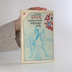 náhled knihy - Sondy pod povrch lékařské vědy