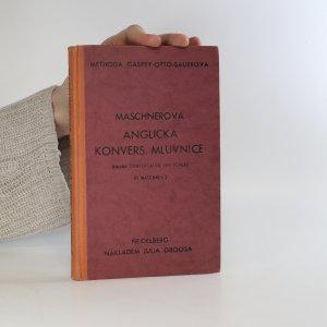 náhled knihy - Maschnerova anglická konversační mluvnice. Konversační mluvnice jazyka anglického