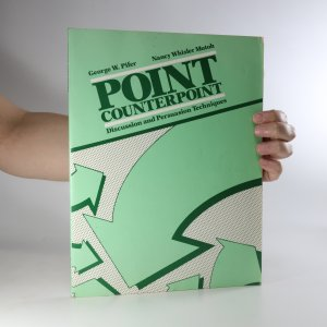 náhled knihy - Point counterpoint. Discussion and persuasion techniques
