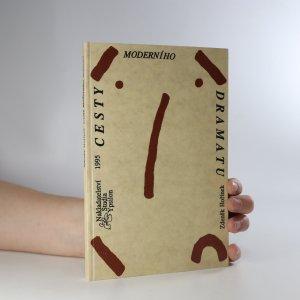 náhled knihy - Cesty moderního dramatu