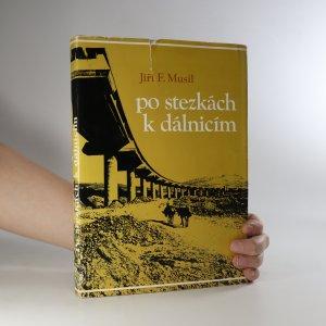 náhled knihy - Po stezkách k dálnicím