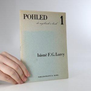náhled knihy - Pohled do myšlenek a knih. Básně F. G. Lorcy Sv. 1.