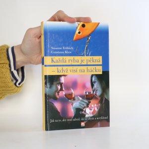náhled knihy - Každá ryba je pěkná - když visí na háčku