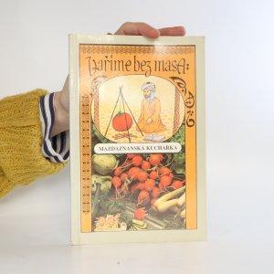 náhled knihy - Vaříme bez masa aneb Mazdaznanská kuchařka