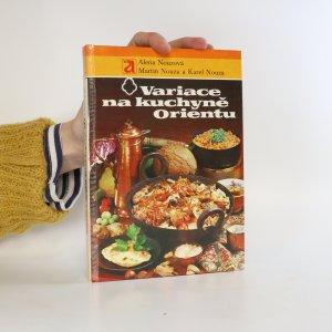 náhled knihy - Variace na kuchyně Orientu (knižní blok je vevázán obráceně)