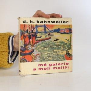 náhled knihy - Mé galerie a moji malíři. Rozhovory s Francisem Crémieuxem.