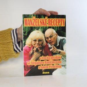 náhled knihy - Manželské recepty a trocha povídání se Štěpánkou Haničincovou a Janem Přeučilem