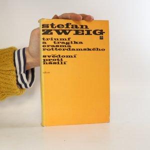 náhled knihy - Triumf a tragika Erasma Rotterdamského. Svědomí proti násilí.