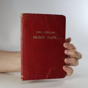 náhled knihy - Mluviti zlato. Myšlenky a podněty k sebevědomí