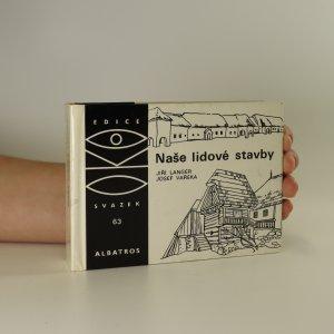 náhled knihy - Naše lidové stavby