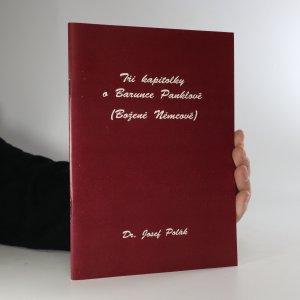 náhled knihy - Tři kapitolky o Barunce Panklové (Boženě Němcové)