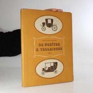 náhled knihy - Od nosítek k trolejbusu