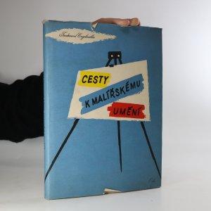 náhled knihy - Cesty k malířskému umění