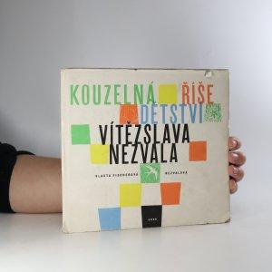 náhled knihy - Kouzelná říše dětství Vítězslava Nezvala