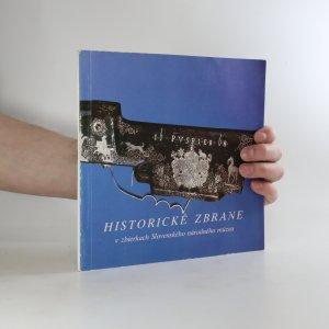 náhled knihy - Historické zbrane v zbierkach Slovenského národného muzea