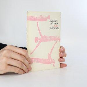 náhled knihy - Pěší karavana