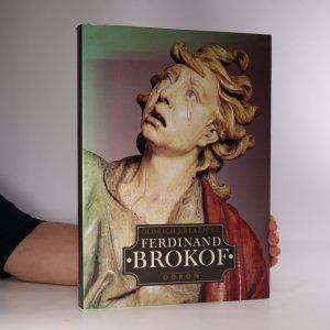 náhled knihy - Ferdinand Brokof. Monografie z ukázkami z výtvarného díla