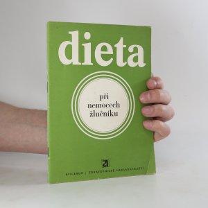 náhled knihy - Dieta při nemocech žlučníku (viz stav)