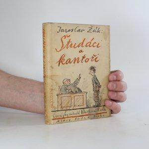 náhled knihy - Študáci a kantoři (kniha má zkosený hřbet)