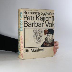 náhled knihy - Romance o Závišovi. Petr Kajícník. Barbar Vok
