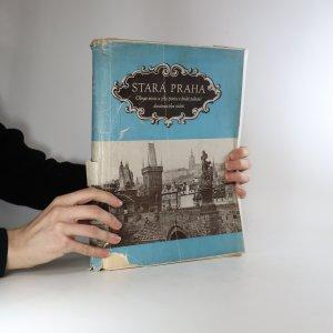 náhled knihy - Stará Praha. Obraz města a jeho veřejného života v 2. polovici 20. století (asi komplet, nezkontrolováno)