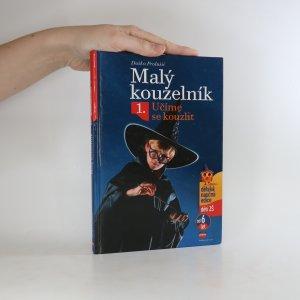 náhled knihy - Malý kouzelník 1. Učíme se kouzlit