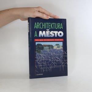 náhled knihy - Architektura a město