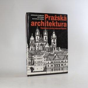 náhled knihy - Pražská architektura. Významné stavby jedenácti století