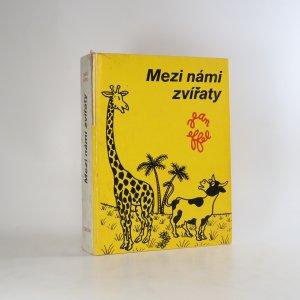 náhled knihy - Mezi námi zvířaty