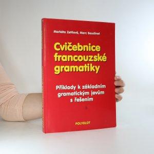 náhled knihy - Cvičebnice francouzské gramatiky. Příklady k základním gramatickým jevům s řešením