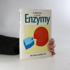 náhled knihy - Enzymy. Stavební kameny života. Jak působí, pomáhají a léčí