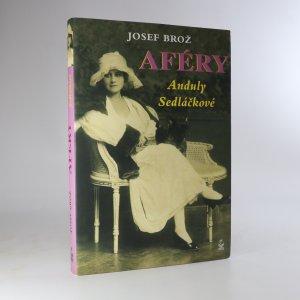 náhled knihy - Aféry Anduly Sedláčkové