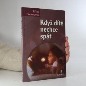 náhled knihy - Když dítě nechce spát