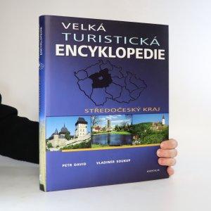 náhled knihy - Velká turistická encyklopedie. Středočeský kraj