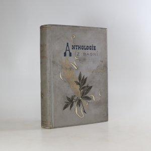 náhled knihy - Anthologie z básní Jaroslava Vrchlického (1875-1892)