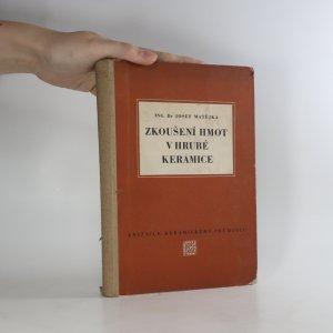 náhled knihy - Zkoušení hmot v hrubé keramice