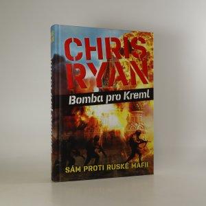 náhled knihy - Bomba pro Kreml. Sám proti ruské mafii