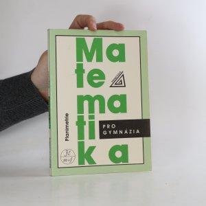 náhled knihy - Matematika pro gymnázia. Planimetrie.