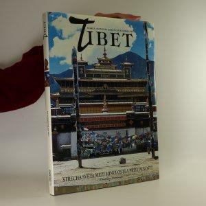 náhled knihy - Tibet. Střecha světa mezi minulostí a přítomností