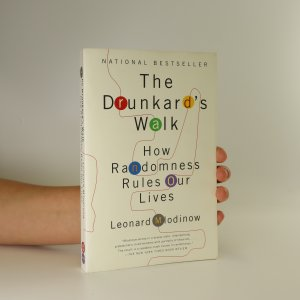 náhled knihy - The Drunkard's walk. How randomness rules our lives