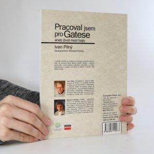 antikvární kniha Pracoval jsem pro Gatese. Aneb život mezi bajty, 2006