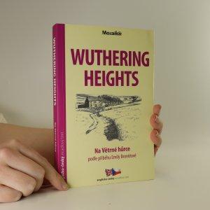 náhled knihy - Wuthering Heights. Na Větrné hůrce