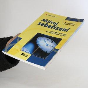 antikvární kniha Aktivní sebeřízení. Jak získat kontrolu nad svým časem a prací, 2003