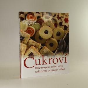 náhled knihy - Cukroví. 1000 receptů z celého světa, nad kterými se sliny jen sbíhají