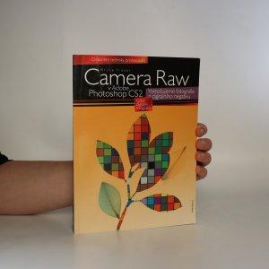 náhled knihy - Camera Raw v Adobe Photoshop CS2. Vylepšujeme fotografie z digitálního negativu