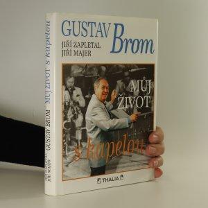 náhled knihy - Gustav Brom. Můj život s kapelou
